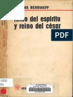 BERDIAEFF, N., Reino del Espiritu y reino del Cesar, Madrid, 3 ed, 1964