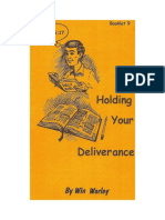 32149097-Holding-Your-Deliverance-Win-Worley.doc
