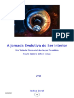 A Jornada Evolutiva Do Ser Interior VI