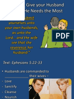 2. How to Give your Husband What he Needs the Most.pptx