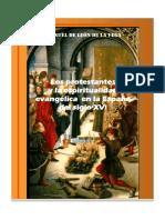 Los Protestantes y La Espiritualidad Evangelica en España S.xvi