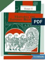 Historia Del Imperio Bizantino Tomo I - Alexander a Vasiliev