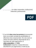 Diferencias Entre Vídeo Corporativo, Institucional, Industrial