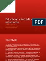 Educación centrada en el estudiante.pptx