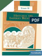 Historia Del Imperio Bizantino Tomo II - Alexander a Vasiliev
