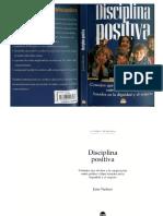DISCIPLINA POSITIVA (Consejos que invitan a la cooperaciòn entre padres e hijos, basados en la dignidad y el respeto) - Jane Nelsen -.pdf