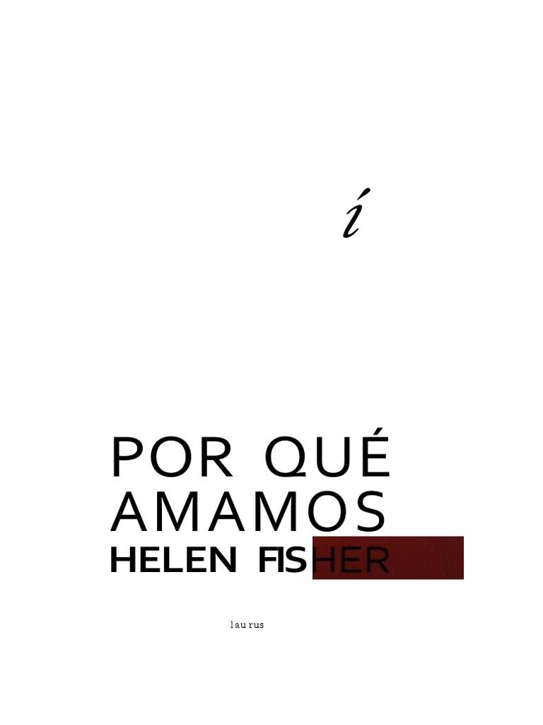 LIBRO PORQUE AMAMOS HELEN FISHER DOWNLOAD
