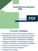 Métodos Quantitativos Aplicados ADM