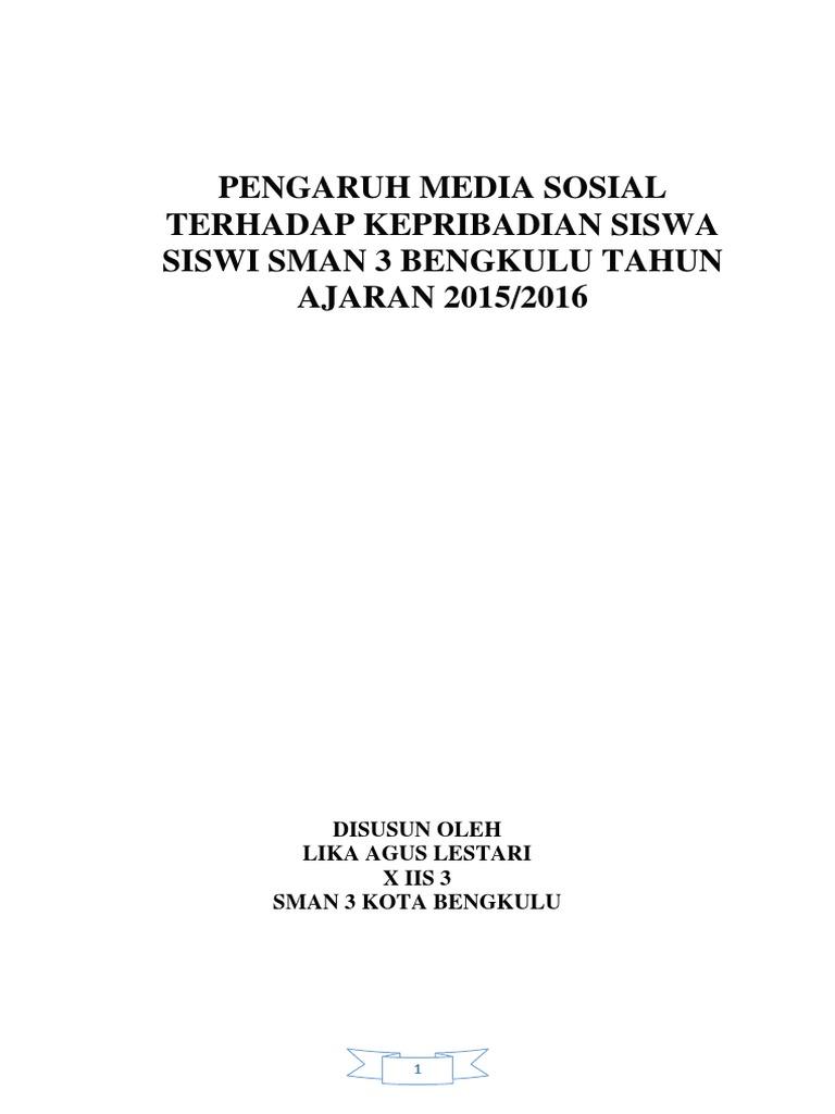 Contoh Karya Ilmiah Pengaruh Media Sosial Terhadap Kepribadian Siswa Sman 3 Kota Bengkulu Tahun Ajaran 2015 2016
