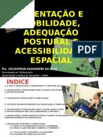Orientação e Mobilidade, Adequação Postural e Acessibilidade Espacial
