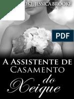 A Assistente de Casamento Do Xeique - Jessica Brooke & Ella Brooke - LIVRO ÚNICO