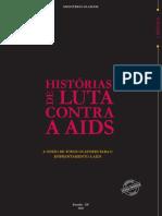 Hitórias de Luta Contra AIDS No Brasil