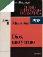 104406837-Auer-Johann-Dios-Uno-y-Trino.pdf