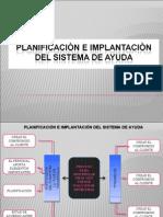Presentación PLANIFICACIÒN E IMPLANTACIÒN DEL SISTEMA DE AYUDA