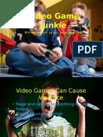 Video Game Junkie