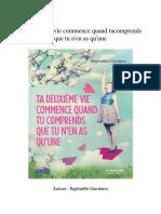 Livre Gratuit Ta Deuxième Vie Commence Quand Tu Comprends Que Tu n'en as Qu'Une Par Raphaëlle Giordano PDF