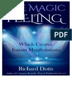 294277418-The-Magic-Feeling-Which-Creates-Instant-Richard-Dotts.pdf