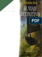 El Viaje Definitivo- S. Grof- Cap. 6-10-y 16