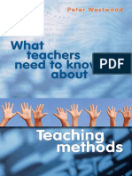 2008 - What Teachers Need to Know About Teaching Methods