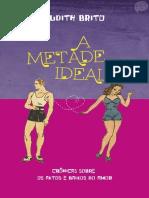 A Metade Ideal - Judith Brito