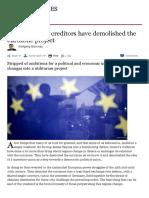 Greece's brutal creditors have demolished the eurozone project - FT.pdf