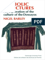 Barley, Nigel - Symbolic Structures An Exploration of the Culture of the Dowayos.pdf
