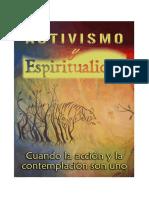 Activismo y Espiritualidad, El Libro