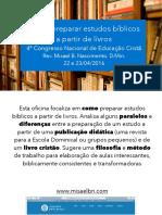 Como Preparar Estudos a Partir de Livros Slides - Misael Batista