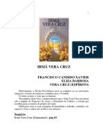 Irma Vera Cruz (Psicografia Chico Xavier - Espirito Vera Cruz)