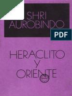 Shri Aurobindo, Heráclito y oriente.pdf
