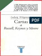 Ludwig Wittgenstein - Cartas a Russell Keynes y Moore - editorial Taurus - 1979.pdf