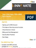 AWS Innovate - Your First Hour With AWS - Rohini Gaonkar V5