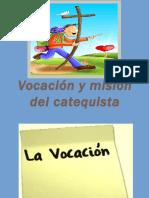 1vocacinymisindelcatequista-140831154229-phpapp01
