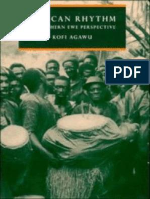 AGAWU, Kofi  African Rhythm a Northern Ewe Perspective pdf