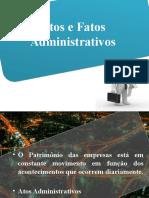Atos e Fatos Administrativos