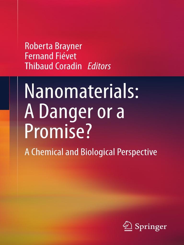 5ce27ba61 Nanomaterials a Danger or a Promise