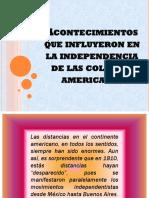 Acontecimientos Que Influyeron en La Independencia de Las Colonias Americanas1