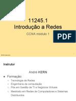 [CCNA1]11245.1 Apresentação Introducao a Redes - Andre Kern