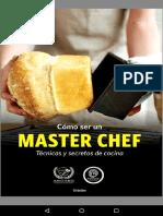 Como Ser Un Master Chef