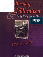 J. Mark Martin - Seventh-day Adventism and the Writings of Ellen G. White