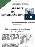 AULA 15 Sustentabilidade Construçaõ Civil Atualizado Out 2012