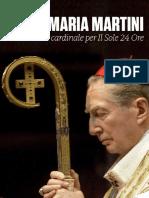 Card. Carlo Maria Martini - Gli Scritti Per Il Sole 24 Ore