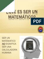 Que Es Ser Un Matemático UNSA