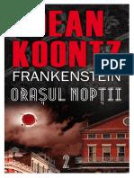 Dean R. Koontz - [Frankenstein] 2 Orasul Noptii (v.1.0)