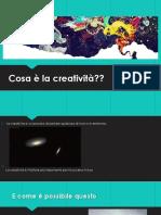 Cosa è La Creatività