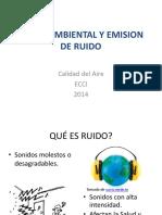 Ruido Ambiental y Emision de Ruido