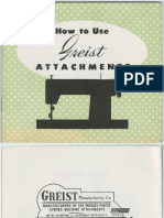 How to Use Greist Attachments