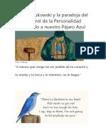 Charles Bukowski y La Paradoja Del Hipercontrol de La Personalidad Encerrando a Nuestro Pájaro Azul