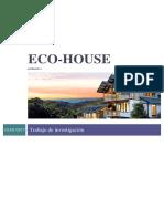 Eco House Customized