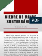 5.Cierre de Minas Subterraneas